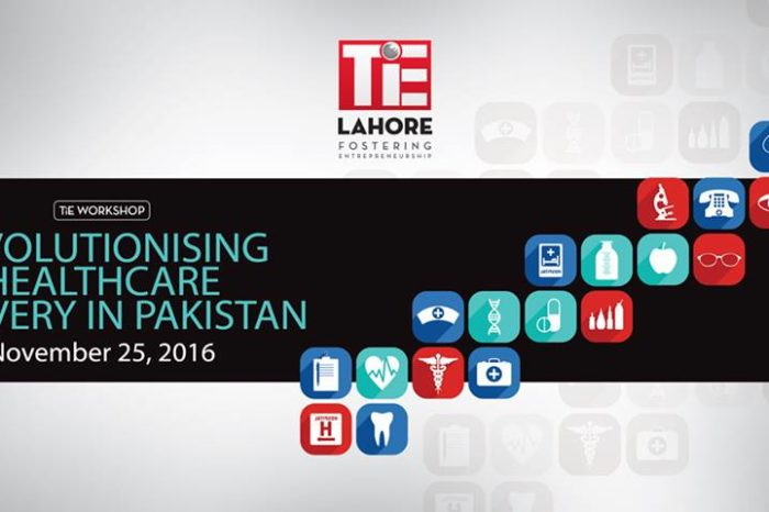 TiE Workshop - Revolutionizing Healthcare Space in Pakistan